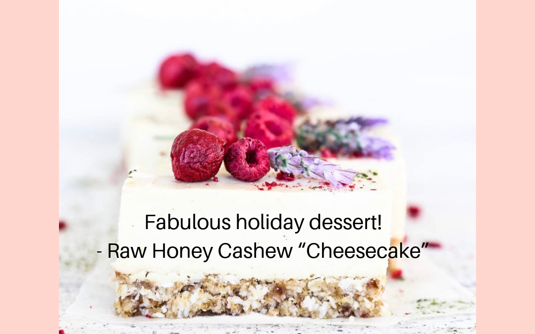 "Raw Honey Cashew ""Cheesecake"""